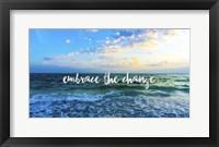 Framed Embrace The Change