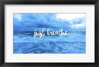 Framed Just Breathe