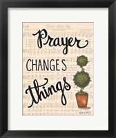Framed Prayer Changes Things