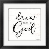 Framed Draw Near to God