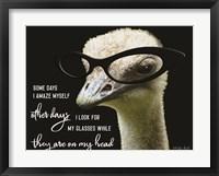 Framed Ostrich Some Days I Amaze Myself