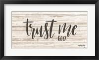 Framed Trust Me