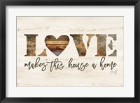 Framed Love Makes This House a Home